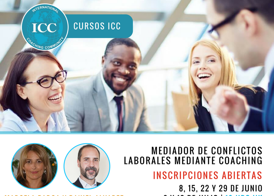 Curso Online: Mediador de Conflictos Laborales mediante Coaching – Inicia el 8 de junio