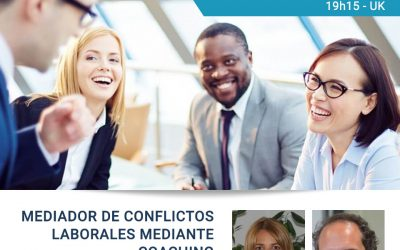 Online course: Mediador de Conflictos Laborales mediante Coaching – NEW DATES!