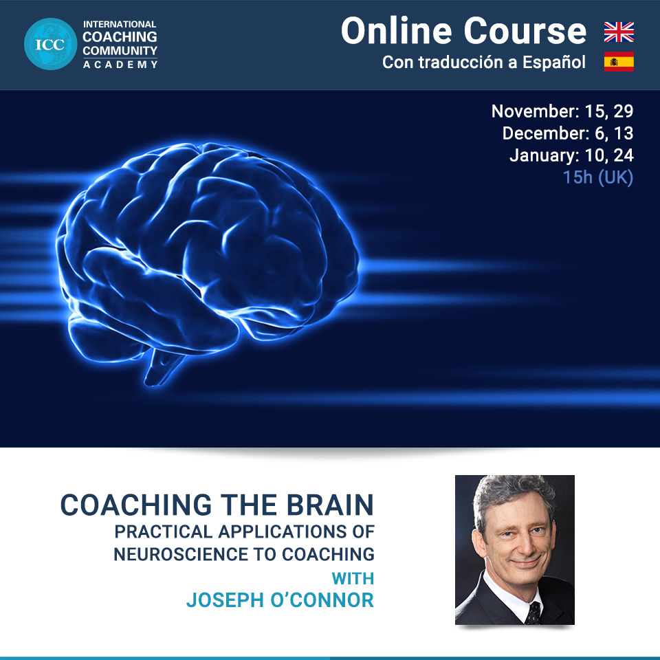 Online Course (in English with interpretation to Spanish) - Coaching the Brain: Practical Applications of Neuroscience to Coaching
