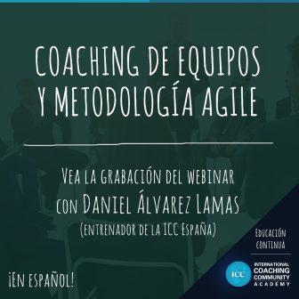 Gravações de Webinários: Coaching de equipos y metodología Agile