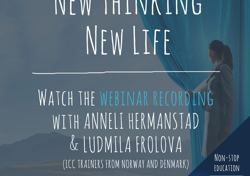 Grabaciones de Webinars: New Thinking, New Life