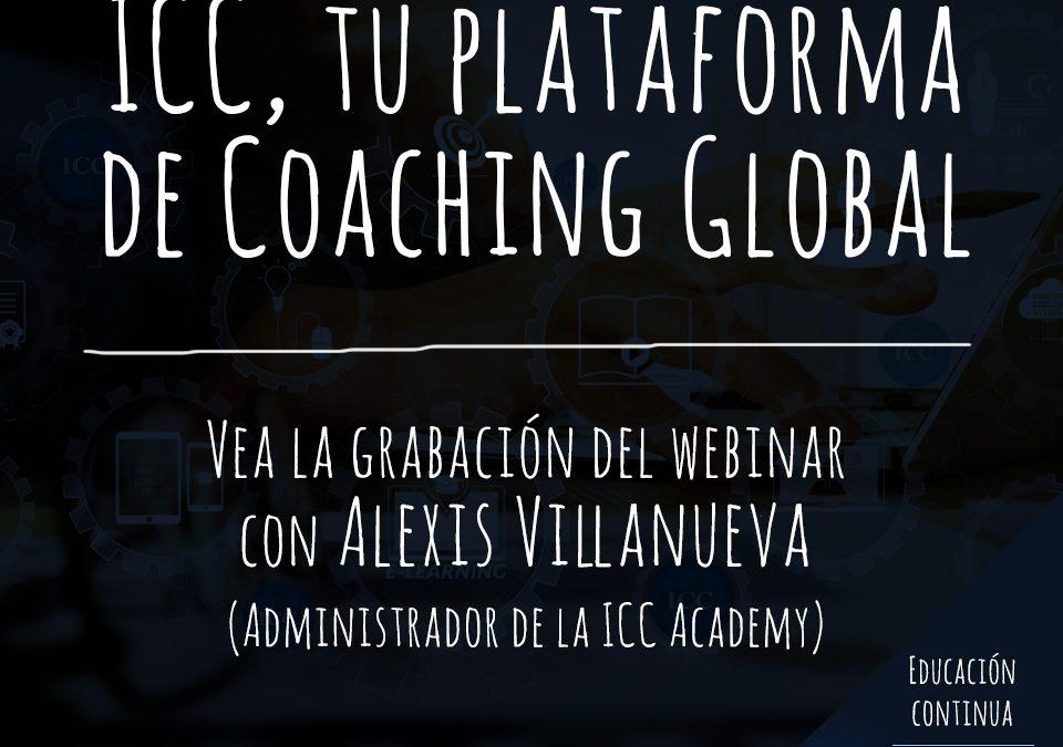 Gravações de Webinar: ICC, tu plataforma de Coaching Global