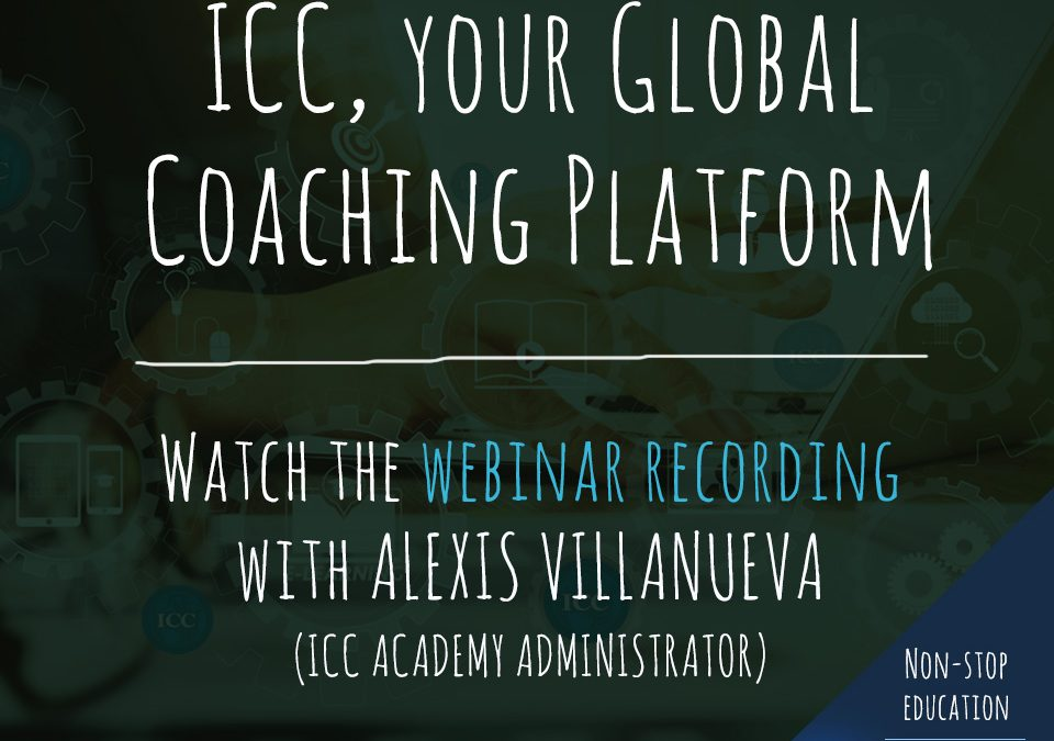 Gravações de Webinar: ICC, your Global Coaching Platform