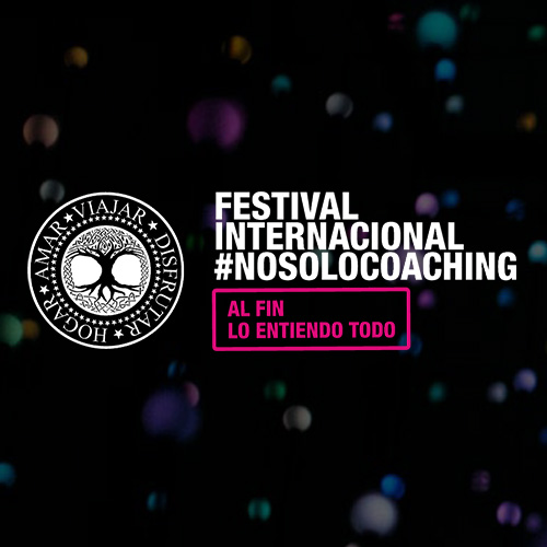 #NOSOLOCOACHING International Festival – October 2019, Madrid