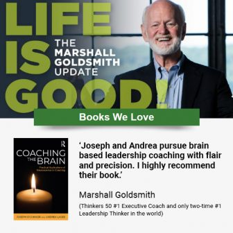 Coaching the Brain: Pick of the week in Marshall Goldsmith's newsletter