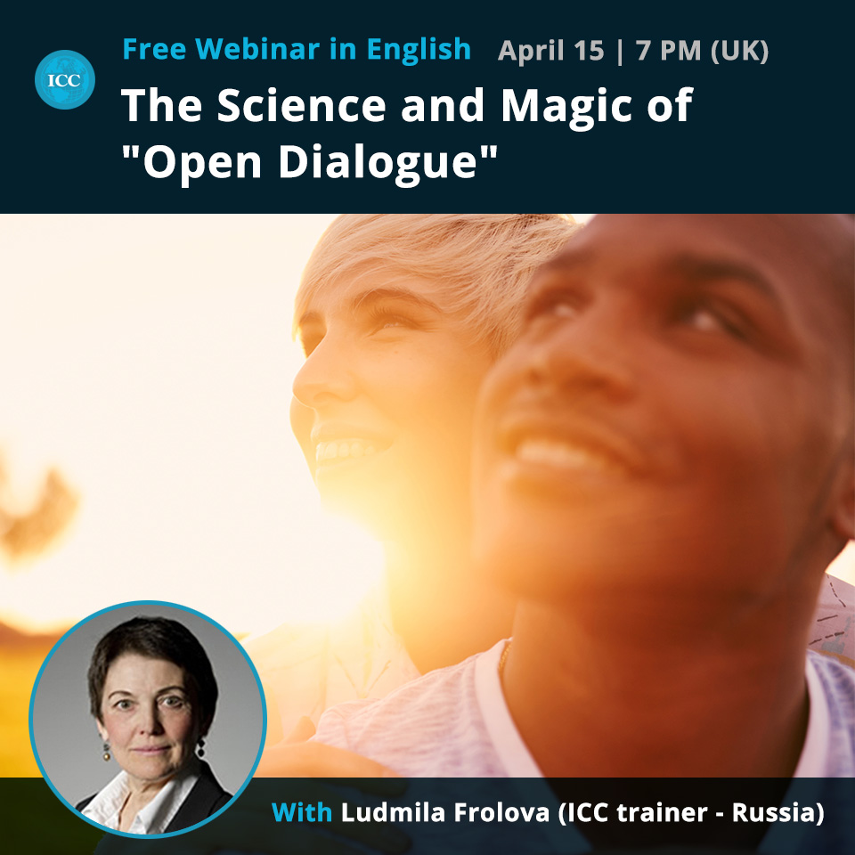 "Free Webinar: The Science and Magic of ""Open Dialogue"""