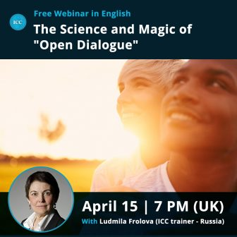 "Webinar Gratis: The Science and Magic of ""Open Dialogue"""