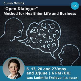 "Curso Online: ""Open Dialogue"" Method for Healthier Life and Business"