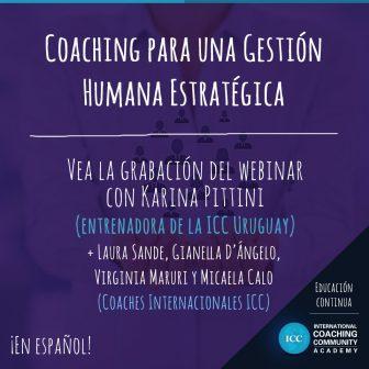 Grabaciones Webinar: Coaching para una Gestión Humana Estratégica