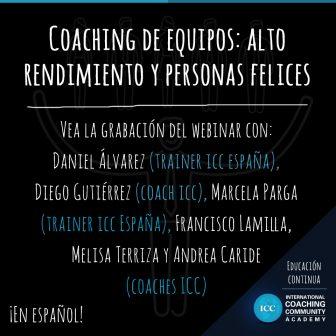 Grabación de Webinar: Coaching de equipos – alto rendimiento y personas felices