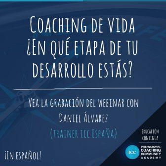 Grabación de Webinar: Coaching de vida ¿En qué etapa de tu desarrollo estás?