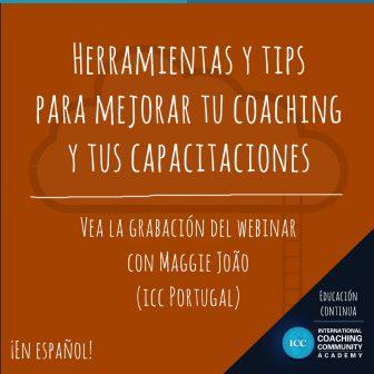 Gravação de Webinar – Herramientas y Tips para mejorar tu Coaching y tus Capacitaciones